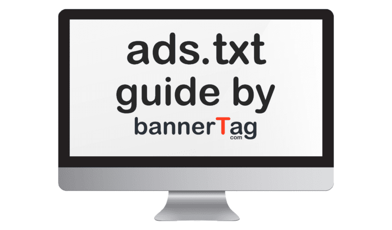 Ads.txt guide by bannerTag.com Main Image
