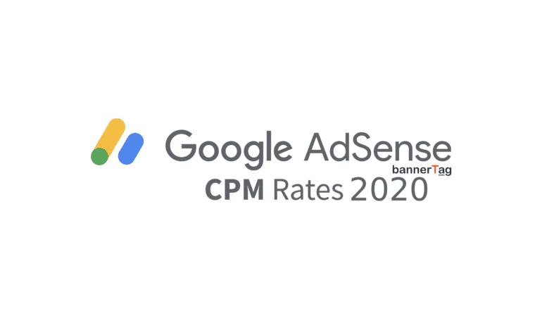 Google AdSense CPM Rates 2020 by bannerTag.com